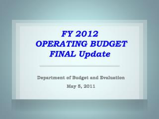 FY  2012  OPERATING BUDGET FINAL Update