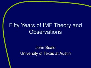 Fifty Years of IMF Theory and Observations