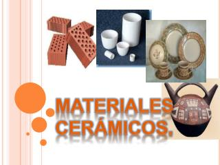 MATERIALES CERÁMICOS.