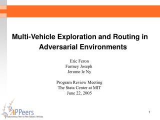 Multi-Vehicle Exploration and Routing in Adversarial Environments