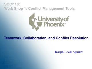 Teamwork, Collaboration, and Conflict Resolution