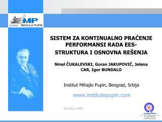 Institut Miha j lo Pupin, Beograd, Srbija
