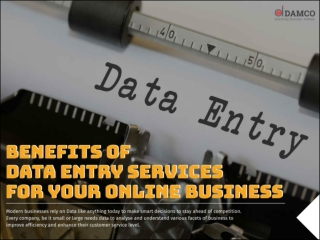Benefits Of Data Entry Services For Your Online Business