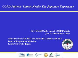 COPD Patients' Unmet Needs: The Japanese Experience