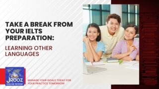 Take a Break From Your IELTS Preparation: Learning Other Languages