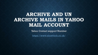 Archive and un archive mails in yahoo mail account