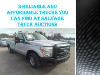 3 Reliable and Affordable Trucks You Can Find At Salvage TruckAuctions