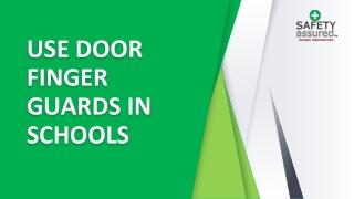 Use Door Finger Guards in Schools