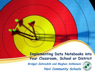 Implementing Data Notebooks into Your Classroom, School or District