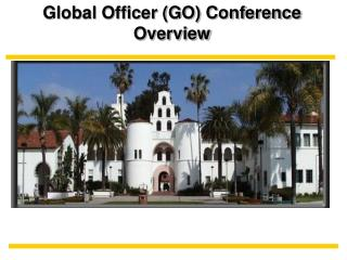 Global Officer (GO) Conference Overview