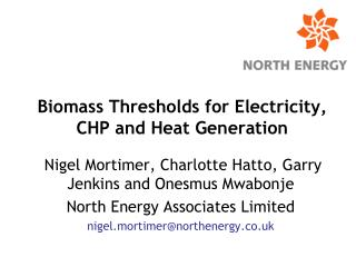 Biomass Thresholds for Electricity, CHP and Heat Generation