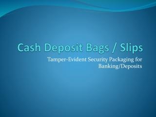 Tamper-Evident Security Packaging
