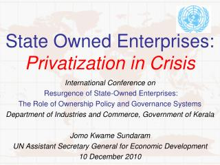 State Owned Enterprises:  Privatization in Crisis