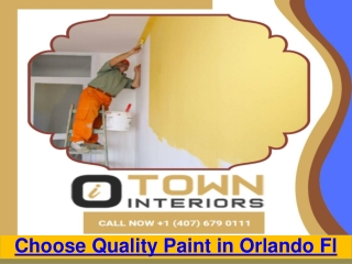 Choose Quality Paint in Orlando Fl