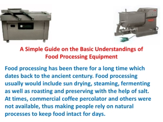 A Simple Guide on the Basic Understandings of Food Processing Equipment