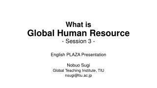 What is Global Human Resource - Session 3 -