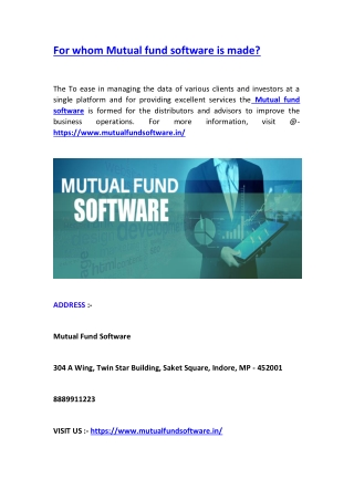 For whom Mutual fund software is made?