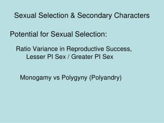 Sexual Selection  Secondary Characters