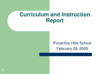 Curriculum and Instruction  Report