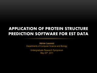 Application of Protein structure prediction software for EST Data