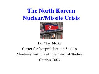 The North Korean Nuclear/Missile Crisis