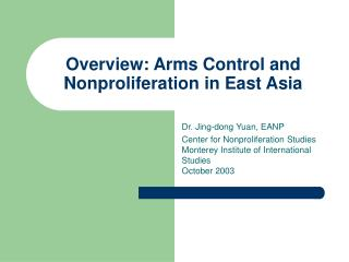Overview: Arms Control and Nonproliferation in East Asia