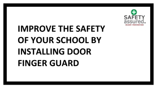 Improve the safety of your school by installing door finger guard