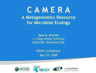 C A M E R A A Metagenomics Resource  for Microbial Ecology