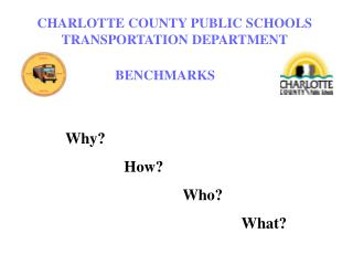 CHARLOTTE COUNTY PUBLIC SCHOOLS TRANSPORTATION DEPARTMENT