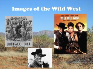 Images of the Wild West