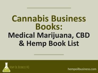 Cannabis Business Book List: The Best Marijuana, CBD & Hemp Books