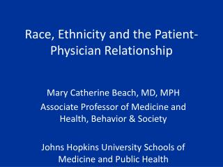 Race, Ethnicity and the Patient-Physician Relationship