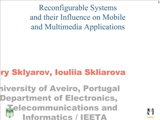 Reconfigurable Systems and their Influence on Mobile and Multimedia Applications