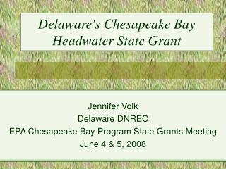 Delaware's Chesapeake Bay Headwater State Grant
