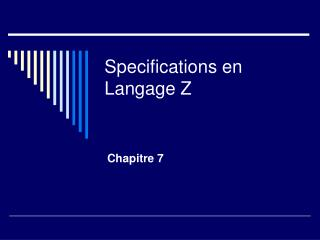 Specifications en Langage Z