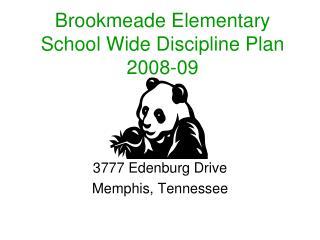 Brookmeade Elementary School Wide Discipline Plan 2008-09