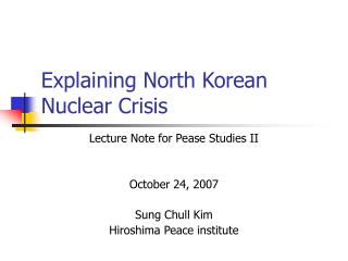 Explaining North Korean Nuclear Crisis