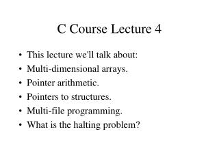 C Course Lecture 4