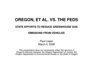 OREGON, ET AL. VS. THE FEDS  STATE EFFORTS TO REDUCE GREENHOUSE GAS EMISSIONS FROM VEHICLES