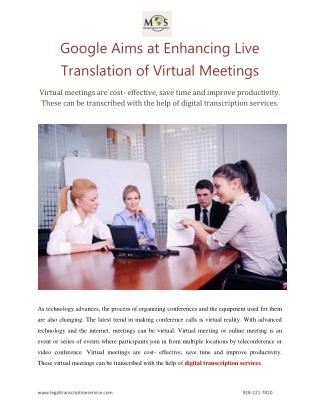 Google Aims at Enhancing Live Translation of Virtual Meetings
