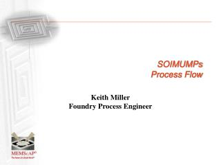 SOIMUMPs  Process Flow