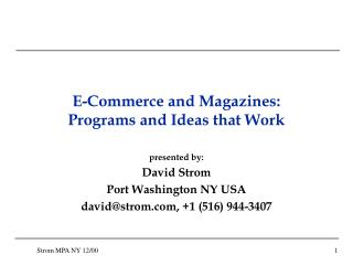 E-Commerce and Magazines:  Programs and Ideas that Work