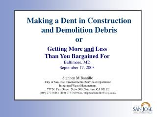 Making a Dent in Construction and Demolition Debris or