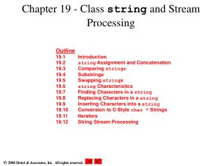 Chapter 19 - Class  string  and Stream Processing