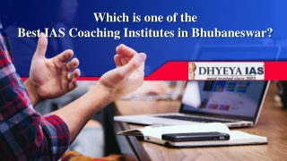 Which is one of the Best IAS Coaching Institutes in Bhubaneswar?