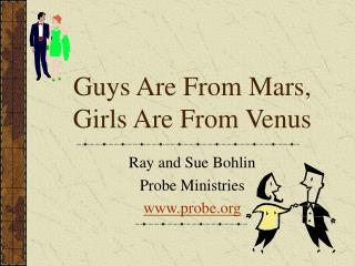 Guys Are From Mars,  Girls Are From Venus