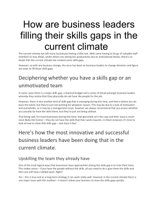 How are business leaders filling their skills gaps in the current climate?