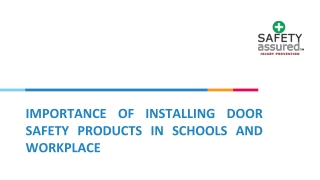 Importance of installing door safety products in schools and workplace