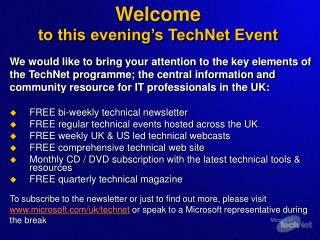 Welcome  to this evening's TechNet Event