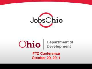 FTZ Conference  October 20, 2011